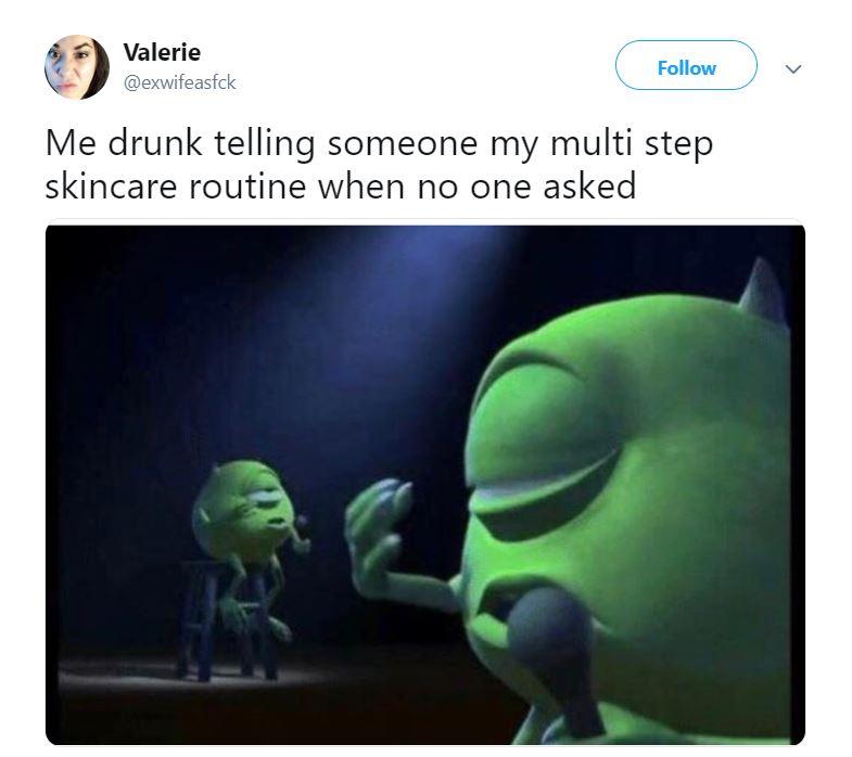 drunk skincare routine
